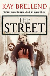THE STREET (Campbell Road Saga #1) by Kay Brellend