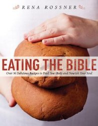 EATING THE BIBLE by Rena Rossner