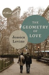 THE GEOMETRY OF LOVE by Jessica Levine
