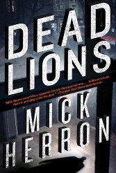 DEAD LIONS by Mick Herron / winner of the CWA Gold Dagger