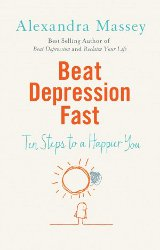 BEAT DEPRESSION FAST by Alexandra Massey
