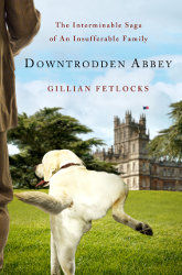 DOWNTRODDEN ABBEY by Gillian Fetlocks