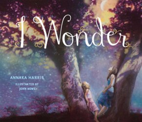 I WONDER by Annaka Harris