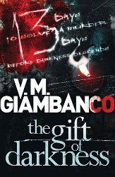 THE GIFT OF DARKNESS by V.M. Giambanco
