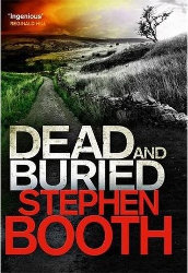 DEAD AND BURIED + ALREADY DEAD by Stephen Booth