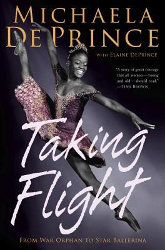 TAKING FLIGHT by Michaela DePrince