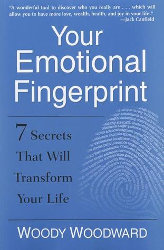 YOUR EMOTIONAL FINGERPRINT by Woody Woodward