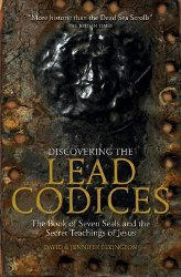 DISCOVERING THE LEAD CODICES by David & Jennifer Elkington