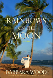 RAINBOWS ON THE MOON by Barbara Wood