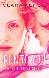 RUN TO YOU by Clara Kensie