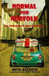 NORMAL FOR NORFOLK (The Thelonious T. Bear Chronicles) by Mitzi Szereto with Teddy Tedaloo