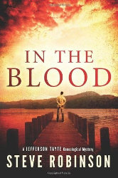 IN THE BLOOD (Jefferson Tayte Series) by Steve Robinson