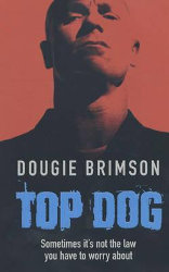 THE CREW + TOP DOG by Dougie Brimson