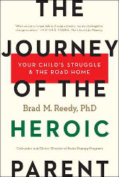 JOURNEY OF THE HEROIC PARENT by Brad M. Reedy, Ph.D.