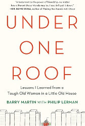 UNDER ONE ROOF by Barry Martin with Philip Lerman
