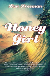 HONEY GIRL by Lisa Freeman