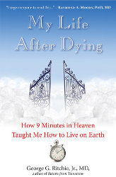 MY LIFE AFTER DYING by George G. Ritchi