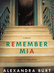 REMEMBER MIA by Alexandra Burt