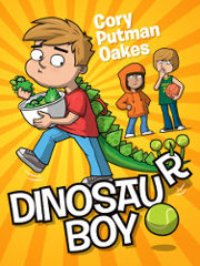 DINOSAUR BOY by Cory Putnam Oakes