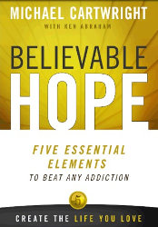 BELIEVABLE HOPE by Michael Cartwright & Ken Abraham