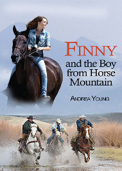 FINNY AND THE BOY FROM HORSE MOUNTAIN by Andrea Young