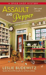 ASSAULT AND PEPPER (Book 1 of Spice Shop Mysteries) by Leslie Budewitz