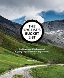 THE CYCLIST'S BUCKET LIST by Ian Dille