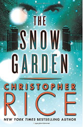 The Snow Garden és Light Before Day by Christopher Rice