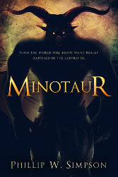 MINOTAUR by Phillip W. Simpson