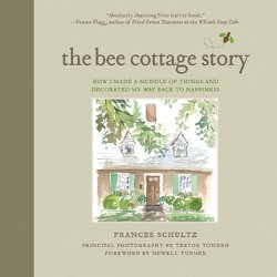 THE BEE COTTAGE STORY by Frances Schultz