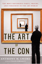 THE ART OF THE CON by Anthony Amore