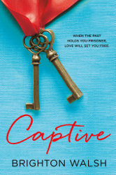 CAPTIVE and EXPOSED by Brighton Walsh