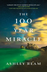 100 YEAR MIRACLE by Ashley Ream