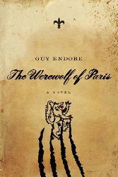 THE WEREWOLF OF PARIS by Guy Endore