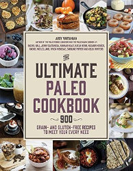 THE ULTIMATE PALEO COOKBOOK by Arsy Vartanian and contributors