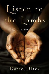 LISTEN TO THE LAMBS by Daniel Black