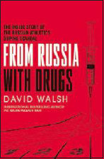 FROM RUSSIA WITH DRUGS by David Walsh