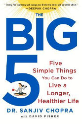 THE BIG FIVE by Dr. Sanjiv Chopra with David Fisher