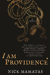 I AM PROVIDENCE by Nick Mamatas