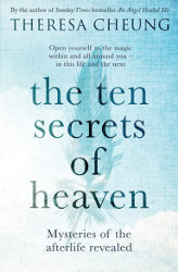 THE TEN SECRETS OF HEAVEN by Theresa Cheung