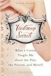 This Victorian Life/Victorian Secrets by Sarah A. Chrisman
