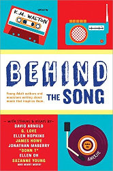 BEHIND THE SONG, edited by K.M. Walton