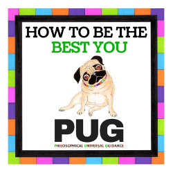 PUG: How to be the best you by Helen James