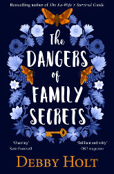 The Dangers of Family Secrets & The Soulmate by Debby Holt