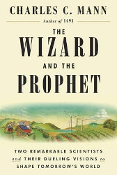 THE WIZARD AND THE PROFIT by Charles C. Mann