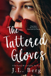 THE TATTERED GLOVES by J.L. Berg