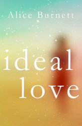 IDEAL LOVE by Alice Burnett