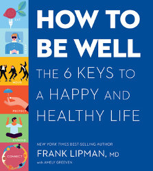 HOW TO BE WELL by Frank Lipman