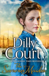 THE SUMMER MAIDEN (The River Maid Series) by Dilly Court