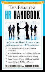 THE ESSENTIAL HR HANDBOOK: A Quick and Handy Resource for any Manager or HR Professional - 10th Anniversary Edition by Sharon Armstrong and Barbara Mitchell